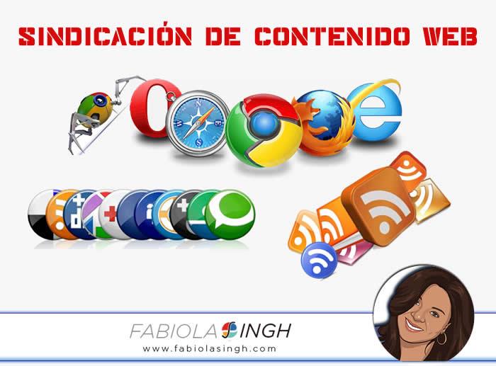 Sindicación de contenido web - Fabiola Singh Blog